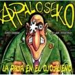 A Palo Seko La paja en el ojo ajeno
