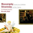 Philadelphia Orchestra/Riccardo Muti Mussorgsky: Pictures at an Exhibition - Stravinsky: The Rite of Spring
