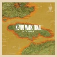 Kevin Mark Trail D Thames (MJ Cole Vocal)