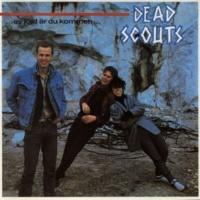 Dead Scouts Klockan slog ett