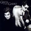 Greta Y Los Garbo Donde Acaba El Sol