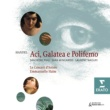 Sandrine Piau/Sara Mingardo/Laurent Naouri/Le Concert d`Astrée/Emmanuelle Haïm Handel:Aci, Galatea e Polifemo