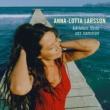 Anna-Lotta Larsson Kärleken Förde Oss Samman