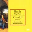 Bach: Magnificat BWV243/Vivaldi: Gloria RV589 Bach: Magnificat BWV243/Vivaldi: Gloria RV589