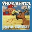 Prop Og Berta Prop Og Berta 6 (Prop Er Forelsket)