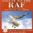 The Central Band Of The Royal Air Force Salute To The RAF