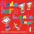 Göteborgs Symfonietta, Tomas Blank Glada barn & glada sånger volym 1
