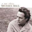 Michael Ball A Love Story