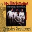 Los Marismenos Grandes Sevillanas