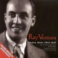 Ray Ventura - The Ray Ventura Collegians Trois petits tambours