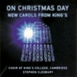 Choir of King's College, Cambridge/Stephen Cleobury/Ashley Grote Christmas Carol