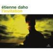 Étienne Daho L'invitation