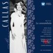 Maria Callas Bellini: La sonnambula