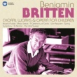 Various Artists Britten: Choral Works & Operas for Children