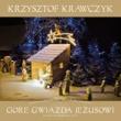 Krzysztof Krawczyk Gore Gwiazda Jezusowi
