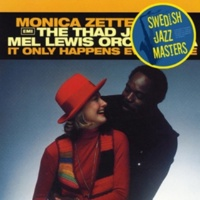 Monica Zetterlund/The Thad Jones/Mel Lewis Orchestra He Was Too Good To Me