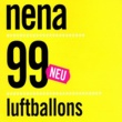 Nena 99 Luftballons (New Version)