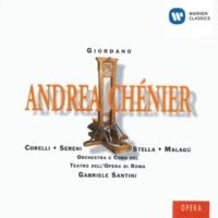 Franco Corelli/Orchestra del Teatro dell'Opera, Roma/Gabriele Santini Andrea Chénier (1994 Remastered Version), ATTO PRIMO: Un di all'azzuro spazio (Chénier)
