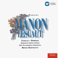 Placido Domingo/Montserrat Caballé/Bruno Bartoletti Puccini: Manon Lescaut