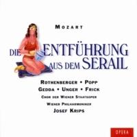 Lucia Popp/Anneliese Rothenberger/Leopold Rudolf/Wiener Philharmoniker/Josef Krips Die Entführung aus dem Serail, K.384, Act II: Mein bestes Fräulein... (Blonde/Konstanze/Selim)