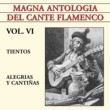 Various Artists Magna Antología Del Cante Flamenco vol. VI