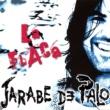 Jarabe De Palo La flaca
