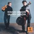 Gautier Capuçon/Renaud Capuçon Duos pour violon et violoncelle, Op.7: I.Allegro serioso, non troppo