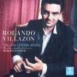 Rolando Villazon Italian Opera Arias