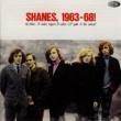 Shanes Shanes, 1963-68!