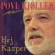 Povl Kjøller Hej Kasper