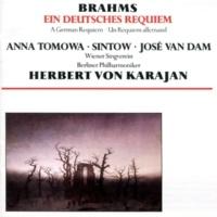 Anna Tomowa-Sintow/José Van Dam/Wiener Singverein/Berliner Philharmoniker/Herbert von Karajan Ein Deutsches Requiem, Op.45 'German Requiem' (1988 Remastered Version): V. Ihr habt nun Traurigkeit (Langsam)