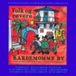 Various Artists Folk Og Røvere I Kardemomme By