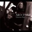 Sko/Torp Glorious Days - the Very Best of Sko/Torp