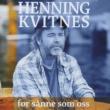 Henning Kvitnes For sanne som oss