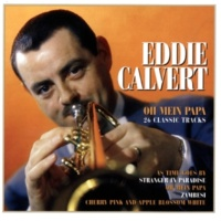 Eddie Calvert The Poor People Of Paris (2005 Remastered Version)