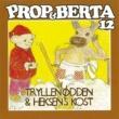 Prop Og Berta Prop Og Berta 12 (Tryllenødden Og Heksens Kost)