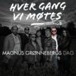 Various Artists Hver gang vi møtes - Sesong 2 - Magnus Grønnebergs dag