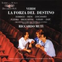 Frank Hadrian/Coro del Teatro alla Scala, Milano/Orchestra del Teatro alla Scala, Milano/Riccardo Muti La forza del destino, Act III: All'armi! (Un Chirurgo)