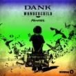 DANK ワンダー・チャイルド (Remixes)