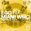 Various Artists Ego In Miami Selected By Spada (Winter Music Conference Edition)