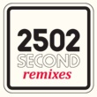 Second 2502 (Remixes)
