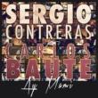 Sergio Contreras & Carlos Baute Ay mami (feat. Carlos Baute)