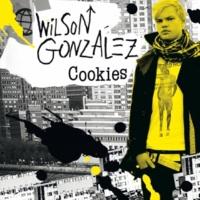 Wilson Gonzalez Another Girl