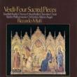 Riccardo Muti Quatro Pezzi Sacri