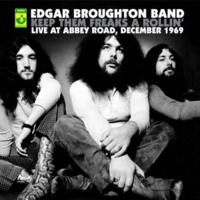 The Edgar Broughton Band Dropout Boogie (Live; 2004 Remastered Version)