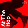 Various Artists Atlantic 60th: At The Hop