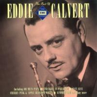 Eddie Calvert Love Is A Many Splendored Thing