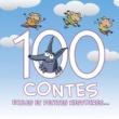 Various Artists 100 Contes, Fables Et Petites Histoires