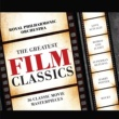 The Royal Philharmonic Orchestra Greatest Film Classics