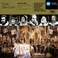 Luciano Pavarotti/Paolo Coni/Luciana d'Intino/Orchestra del Teatro alla Scala, Milano/Riccardo Muti Don Carlo, Act II: Ed io che tremava al suo aspetto!
